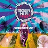 Couverture de l'album Tiger HiFi (Director's Cut)