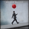 Cover of the album Maximum Balloon (Deluxe Version)