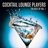 Cover of the album The Best of the Cocktail Lounge Players, Vol. 1