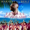Cover of the album Femmes on vous aime (feat. Ben-J) - Single