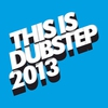 Cover of the album This Is Dubstep 2014