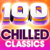 Cover of the album 100 Chilled Classics - 100 Essential Chillout Lounge Classics
