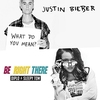 Cover of the track WHAT DO YOU MEAN RIGHT THERE