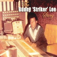 Cover of the track The Bunny 'Striker' Lee Story