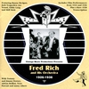 Cover of the album Fred Rich & His Orchestra (1926 - 1938)