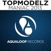 Cover of the album Maniac 2013 - EP