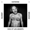 Couverture de l'album Dieu et les amants (feat. Katerine) - Single