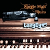 Cover of the album Single Malt Blues
