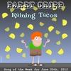 Cover of the album Raining Tacos - Single