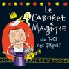 Cover of the album Le cabaret magique du Roi des papas