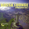 Cover of the album Bossa Lounge Collection, Vol. 1