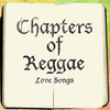 Cover of the album The Chapters Of Reggae Love Songs Platinum Edition