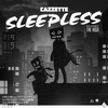 Cover of the album Sleepless (feat. The High) [Radio Edit] - Single