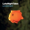 Couverture de l'album Late Night Tales: Lindstrøm