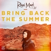 Couverture du titre Bring Back the Summer (feat. Oly)