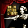 Cover of the album Marlene Dietrich & Friends