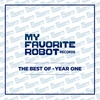 Couverture de l'album My Favorite Robot Records - Best of Year One