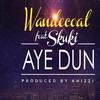 Cover of the album Aye Dun (feat. Skuki) - Single