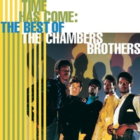 Cover of the track Time Has Come: The Best of The Chambers Brothers