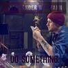 Cover of the album Do Something - Single