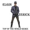 Couverture de l'album Top of the World (Remix) - Single