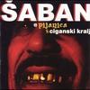 Cover of the album Pijanica & Ciganski kralj