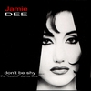 Cover of the album Don't Be Shy - the Best of Jamie Dee