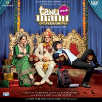 Couverture du titre Tanu Weds Manu Returns (Original Motion Picture Soundtrack)