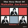 Couverture de l'album The Very Best of Mahalia Jackson, Vol. 3