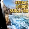 Couverture de l'album Reggae Lounge Sensation