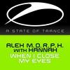 Couverture de l'album When I Close My Eyes (with Hannah) [Remixes] - EP