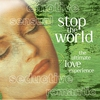 Couverture de l'album Stop the World - The Ultimate Love Experience