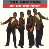 Couverture de l'album Up On the Roof: The Best of The Drifters