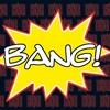 Couverture de l'album Bang!