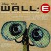 Couverture de l'album WALL•E (Soundtrack from the Motion Picture)