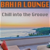 Couverture de l'album Chill Into the Groove