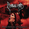 Cover of the album Brutal Delivery of Vengeance