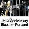 Cover of the album 20th Anniversary - Blues in Portland