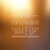 Cover of the album Wake Up (feat. Alpha Wann) - Single