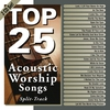 Cover of the album Top 25 Acoustic Worship Songs