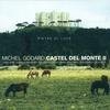 Cover of the album Godard, Michel: Castel Del Monte Ii