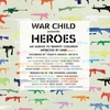 Cover of the album War Child - Heroes, Vol. 1