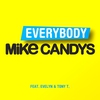 Cover of the album Everybody (feat. Evelyn & Tony T) [Remixes] - EP