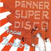 Cover of the album Penner Super Disco