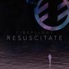 Couverture de l'album Resuscitate - Single