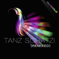 Cover of the track Tanz Schatzi (Remixes) - Single