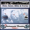 Cover of the album Axes, Saxes, Skins & Ivories, Vol. 1