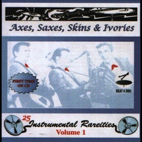 Cover of the track Axes, Saxes, Skins & Ivories, Vol. 1