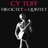 Couverture de l'album CY Touff, His Octet & Quintet