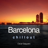 Cover of the album Barcelona Chill Out